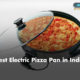 Best Electric Pizza Pan in India