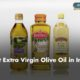 Best Extra Virgin Olive Oil in India