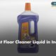 Best Floor Cleaner Liquid in India