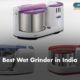 Best Wet Grinder in India