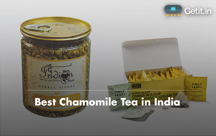 Best Chamomile Tea in India