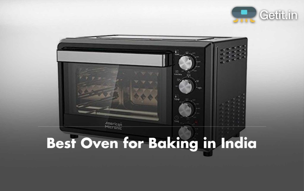 Best Oven For Baking In India 2019 Reviews And Faqs