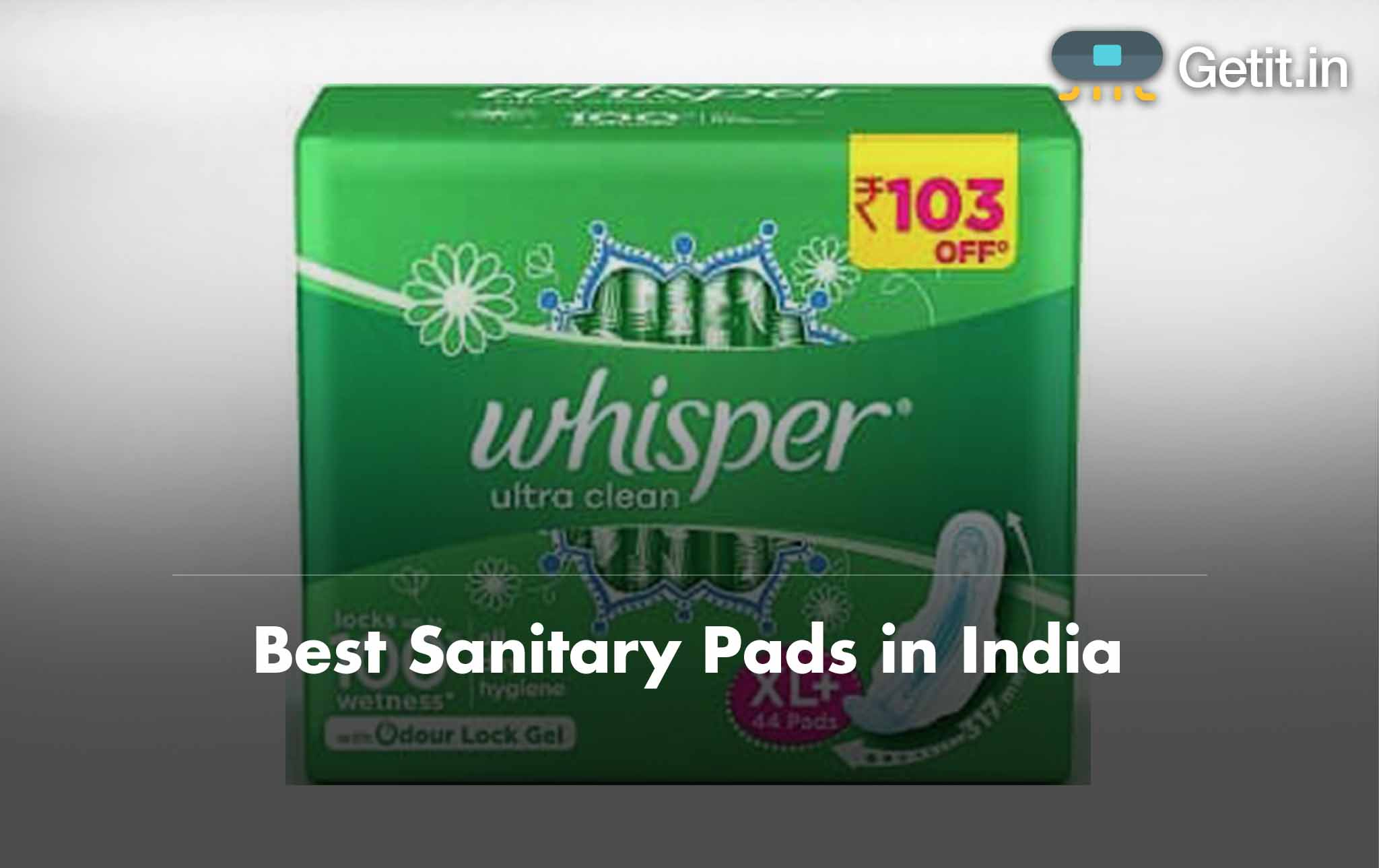 Best Sanitary Napkins in India