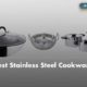 best stainless steel cookware in India