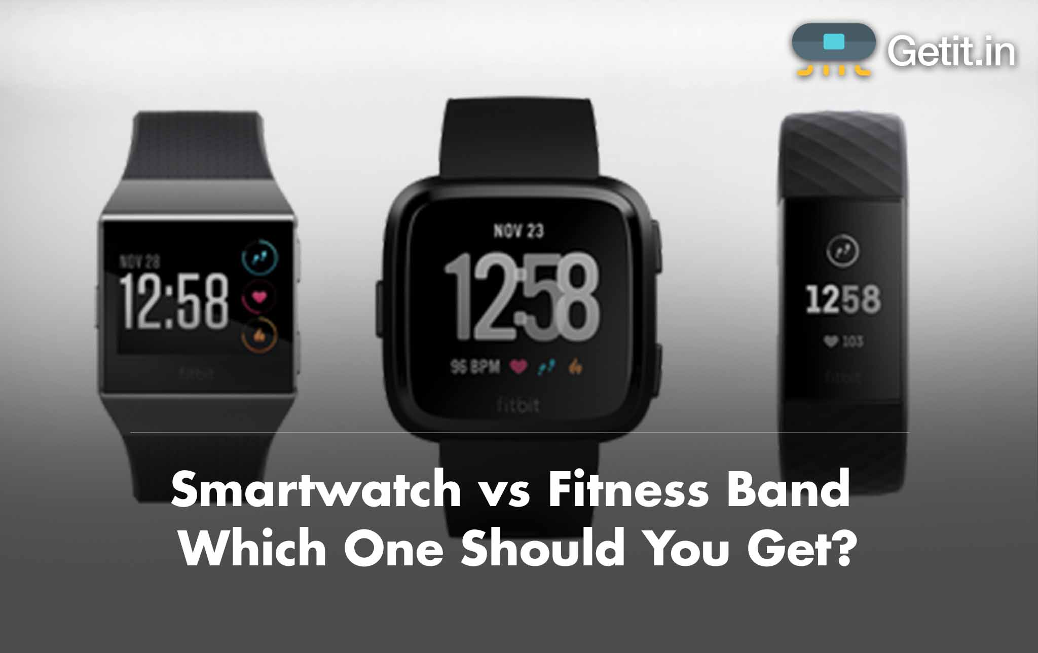 Smartwatch vs Fitness Band