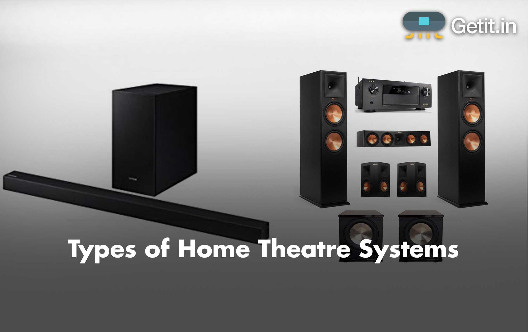 Types of Home Theatre Systems