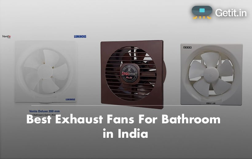 Best Exhaust Fans For Bathroom in India
