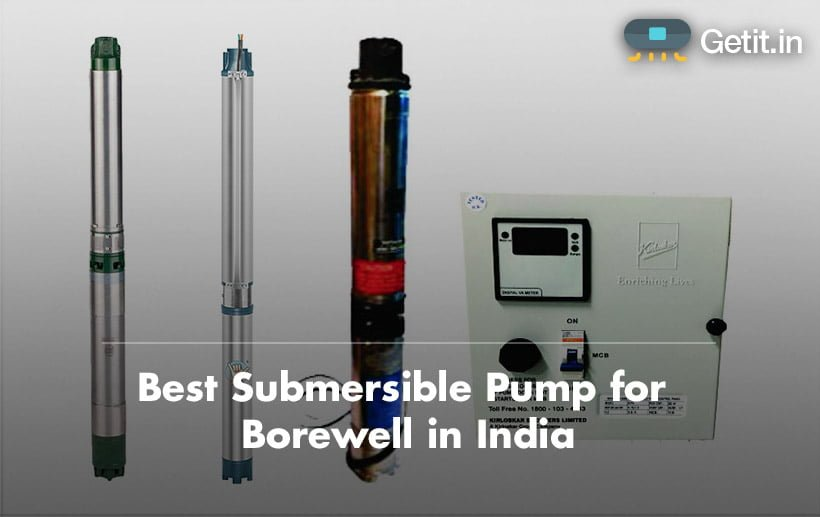 Best Submersible Pump for Borewell in India