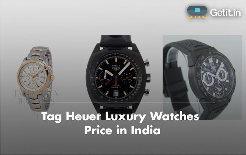Tag Heuer Luxury Watches Price in India