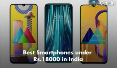Best Smartphones under Rs.18000 in India